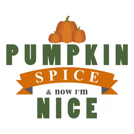 Pumpkin Spice and Now I'm Nice Silhouette Cameo Freebie