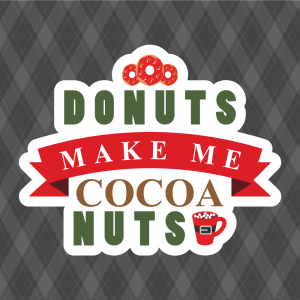 Donuts Make Me Cocoa Nuts Silhouette Cameo Freebie