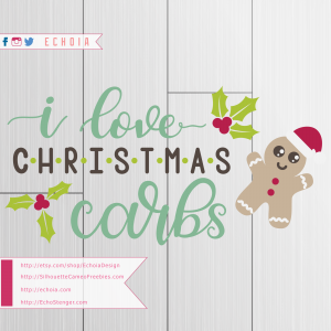I Love Christmas Carbs - SilhouetteCameoFreebies.com