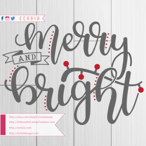 Merry and Bright - SilhouetteCameoFreebies.com